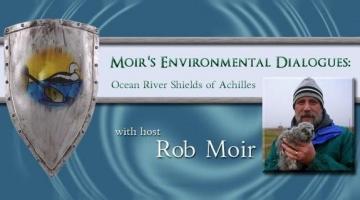 Moir's Environmental Dialogues show